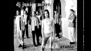 ELIDA Y AVANTE MEDLEY MIX OLD MEMORIES - BY DJ JUNIOR MIXER
