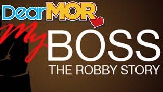 Dear MOR: The Robby Story 03-08-17