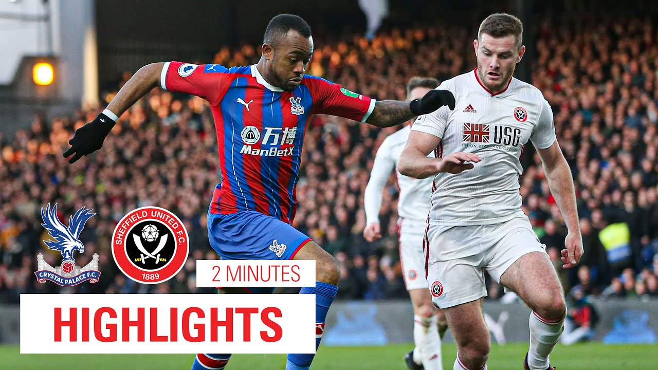 Crystal Palace 0 1 Sheffield United 2 Minute Highlights