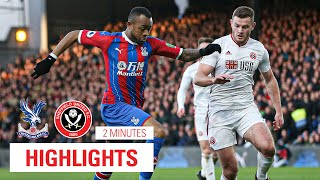 Crystal Palace 0-1 Sheffield United  2 Minute Highlights