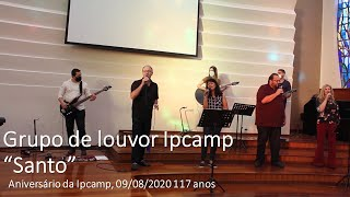 "Equipe de LOUVOR Ipcamp, ""Santo"" (Vineyard)"