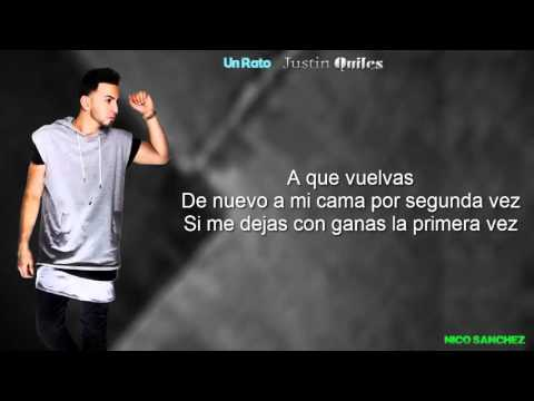 Justin Quiles - Un Rato (Video Lycris)