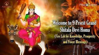 Grand 9 Priest Shitala Devi Homa on Apr 5, 2017 at 5:15 PM (IST)