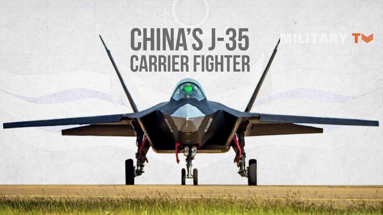 China's J-35 Carrier Fighter Appears; Step To 'Most Powerful Navy'