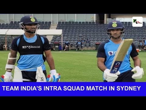 India in Australia | Kohli, Rahul shines in intra squad match in Sydney | INDvsAUS