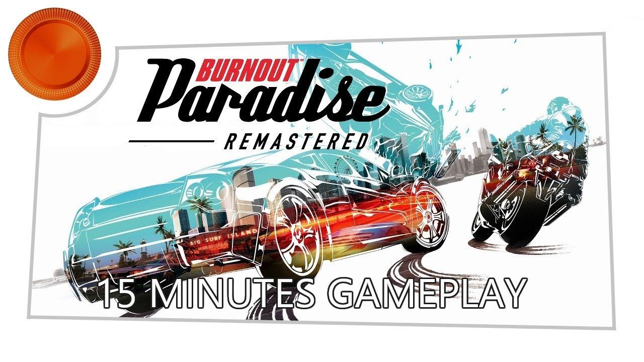 15 minutes gameplay burnout paradise remastered xbox. Black Bedroom Furniture Sets. Home Design Ideas