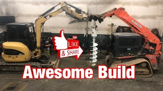Auger Build with man behind the scenes this thing turned out awesome skid steer or mini excavator