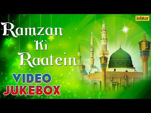 Ramzan Ki Raatein - Muslim Devotional Songs | Video Jukebox