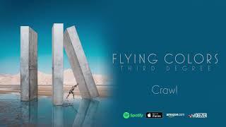 Flying Colors - Crawl (Third Degree)
