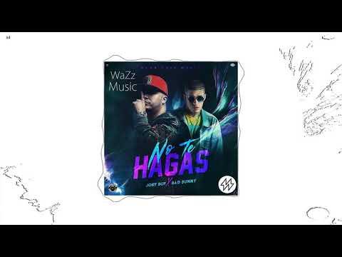 jory-boy-x-bad-bunny---no-te-hagas-(prod.-wazz-music)