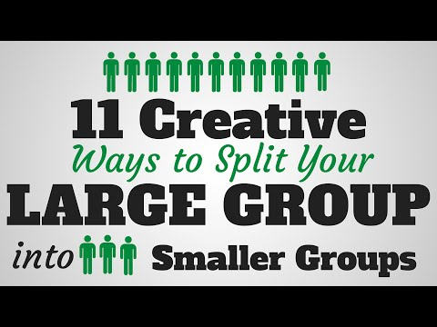 11 Creative Ways to Split Up a Large Group into Smaller