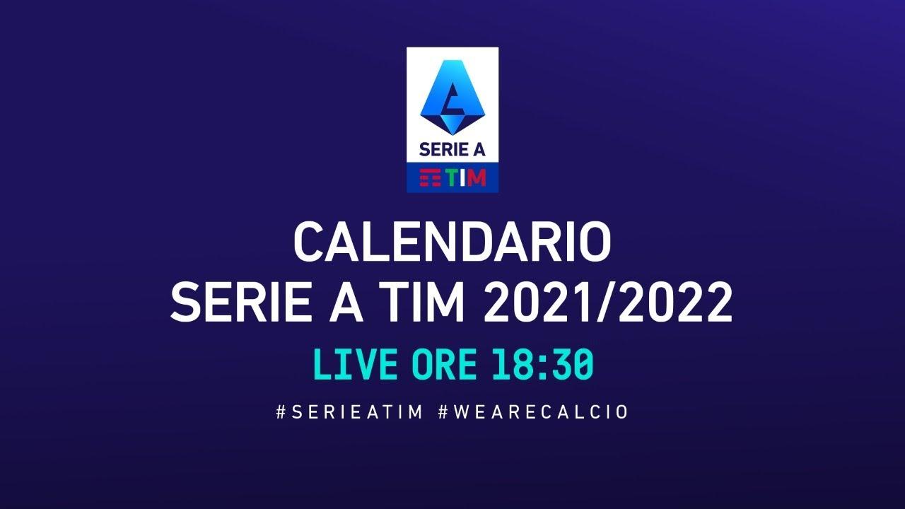 🔴 LIVE | Calendario Serie A TIM 2021/2022