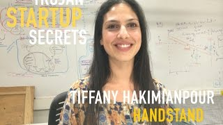 trojan startup secrets handstand featuring ceo tiffany hakimianpour