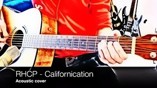 Red Hot Chili Peppers - Californication (acoustic cover, lession, tab, solo)