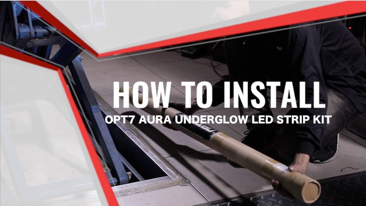 Aura Led Underbody Lighting Kit Installation Guide Youtube Light Strip Wiring