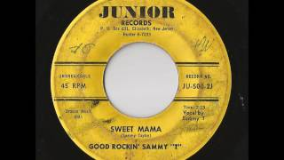 Good Rockin Sammy T Sweet Mama Junior