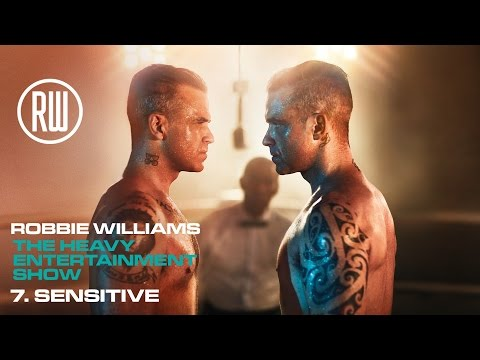 Robbie Williams | Sensitive | The Heavy Entertainment Show