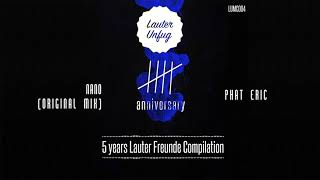 5 Years Lauter Unfug - Phat Eric - Nano (Original Mix)