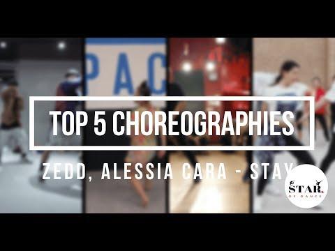 TOP 5  Stay - Zedd, Alessia Cara Choreography