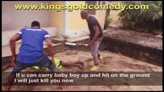 Hilarious Nigerian Comedy Skit 2017- HE BEAT MEKingsGold Comedy EPISODE 20