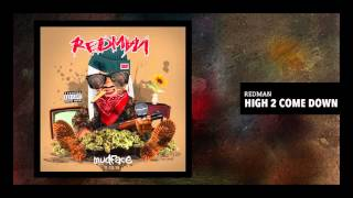 "Redman ""High 2 Come Down"" (Official Audio)"