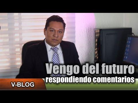 Vengo del futuro - Respondiendo comentarios 1