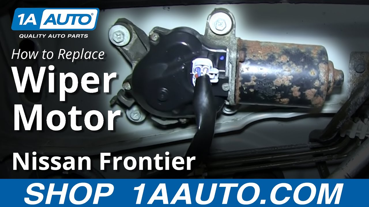 replace wiper motor   nissan frontier youtube