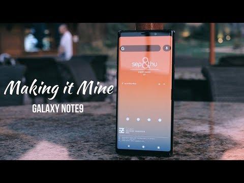 Customizing The Galaxy Note9 - Making It Mine