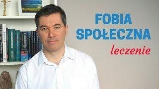 Fobia społeczna - psychoterapia i leki. Dr med. Maciej Klimarczyk, psychiatra, seksuolog.