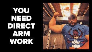Do You NEED Direct Arm Work?