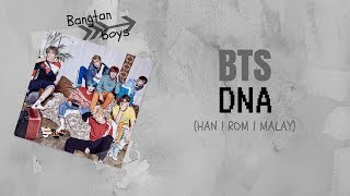 Video [ Lyrics / Lirik ] BTS - DNA (Han | Rom | Malay) download MP3, 3GP, MP4, WEBM, AVI, FLV Agustus 2018