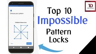 Top 10 Best and Impossible Pattern locks of 2017! 😍😍