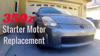 2003 Nissan 350z Starter Motor Replacement - Full Walkthrough