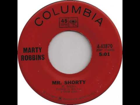 Marty Robbins ~ Mr. Shorty