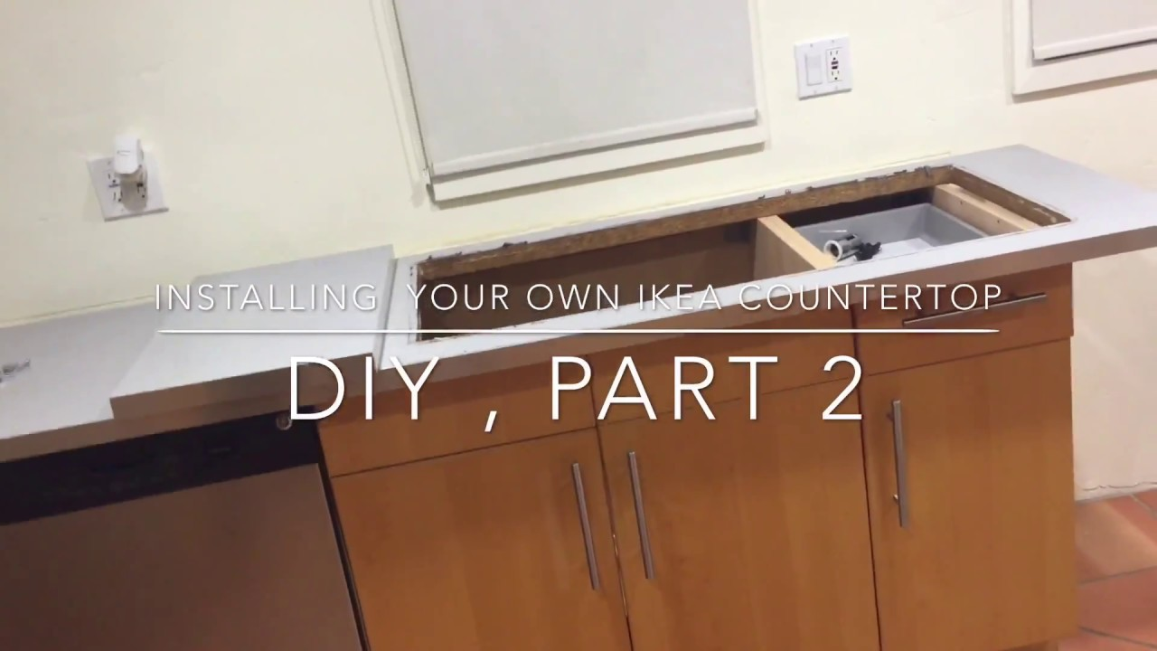 How To Diy Installing Ikea Countertop Part 2