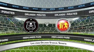 MTN8 2019/20 | Orlando Pirates v Highlands Park | Highlights