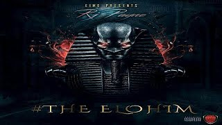 RJ Payne (BSF) - The Elohim (Full Mixtape)