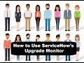 How to Use ServiceNow's Upgrade Monitor