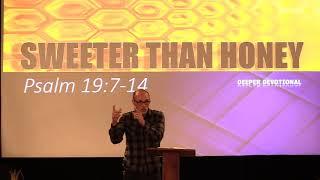 Sweeter than Honey Sunday morning Deeper Devotional 11-15-2020