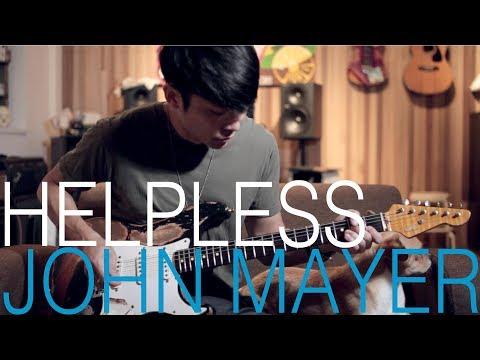 "John Mayer - ""Helpless"" Guitar Cover By TinHang(w/Guitar Tab)"