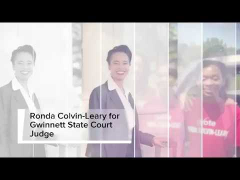 Vote Ronda Colvin-Leary for Gwinnett County State Court Judge on May24th