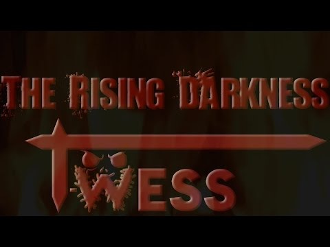 T-wess - The Rising Darkness