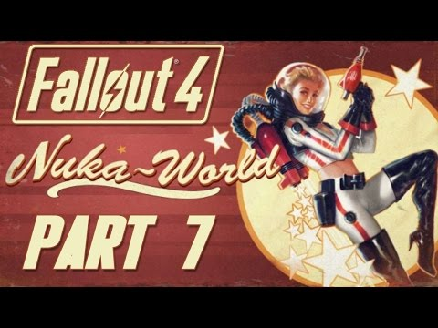 "Fallout 4 - Nuka World DLC - Let's Play - Part 7 - ""Nuka Cola Bottling Plant"""