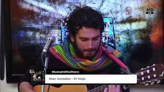 Alan González - El viaje (de Schwenke y Nilo) - en directo