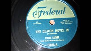 LITTLE ESTHER AND GROUP (DOMINOES) - The Deacon Moves In - Federal 12016-A - 1951