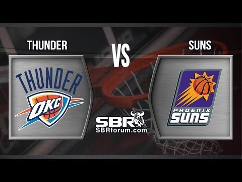 NBA Picks: Oklahoma City Thunder vs. Phoenix Suns