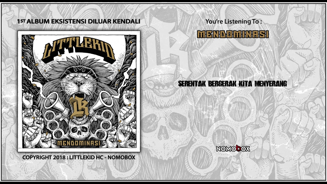LITTLEKID HC - Mendominasi (Official Lyric Video) #1