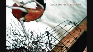 Circa Survive- Act Appalled (Lyrics)