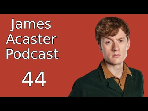 Download James Acaster Podcast 44 - Edinburgh Fringe 2014: Part III