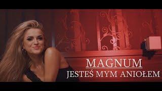 MAGNUM - Jesteś Mym Aniołem (Oficjalny Teledysk)
